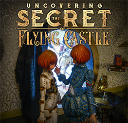 Uncovering The Secret of Flying Castle