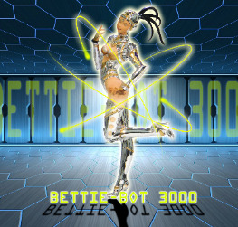 BETTIE-BOT 3000 (your 23rd century companion)